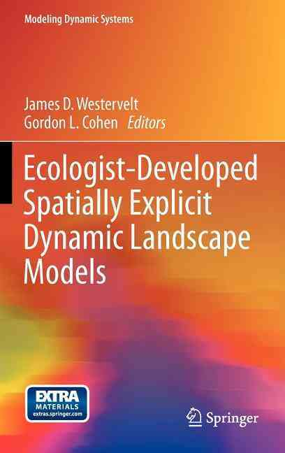 Ecologist-Developed Spatially-Explicity Dynamic Landscape Models By Westervelt, James (EDT)